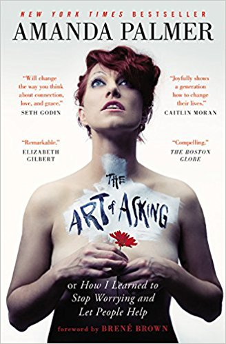 The Art of Asking: How I learned to stop worrying and let people help — Amanda Palmer