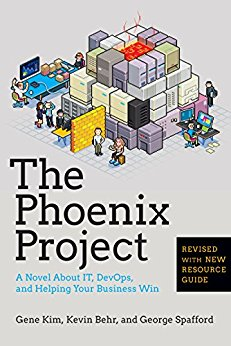 The Phoenix Project — Gene Kim, Kevin Behr, George Spafford